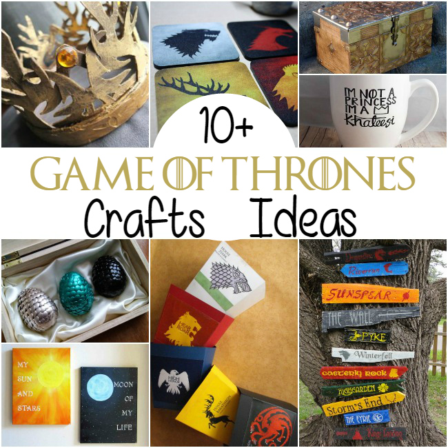 10 game of thrones craft ideas the craftiest couple