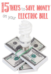 15 Ways to Save Money on your Electric Bill
