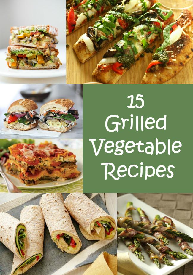 15 Grilled Vegetable Recipes