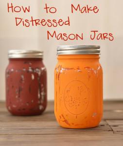 How to Make Distressed Mason Jars