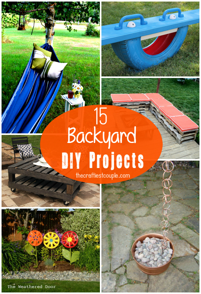 15 of the best backyard diy projects the craftiest couple