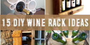 15 Amazing DIY Wine Rack Ideas