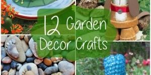 12 Garden Decor Crafts
